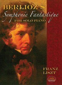 Berlioz's Symphonie Fantastique for Solo Piano