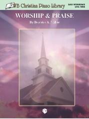 WB Christian Piano Library: Worship & Praise (Level 3)