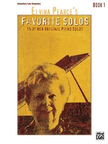 Elvina Pearce's Favorite Solos, Book 1