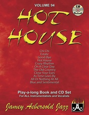 Jamey Aebersold Jazz, Volume 94: Hot House