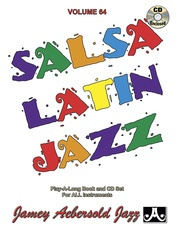 Jamey Aebersold Jazz, Volume 64: Salsa Latin Jazz