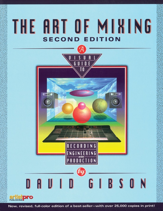 The Art of Mixing (2nd Edition)