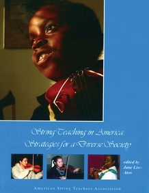 String Teaching in America: Strategies for a Diverse Society