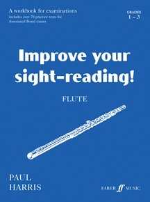 Improve Your Sight-Reading! Flute, Grade 1-3