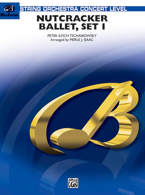 """Nutcracker Ballet, Set I (""""Dance of the Sugar Plum Fairy"""" and """"Waltz of the Flowers"""")"""