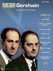 10 for 10 Sheet Music: Gershwin