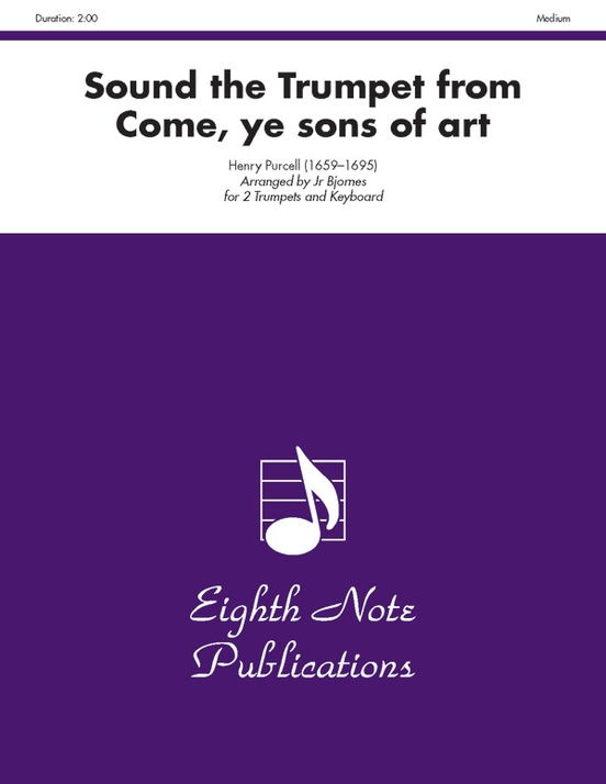 Sound the Trumpet (from Come, Ye Sons of Art)
