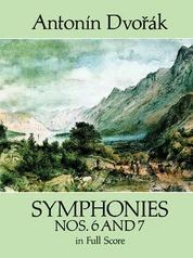 Symphonies Nos. 6 and 7