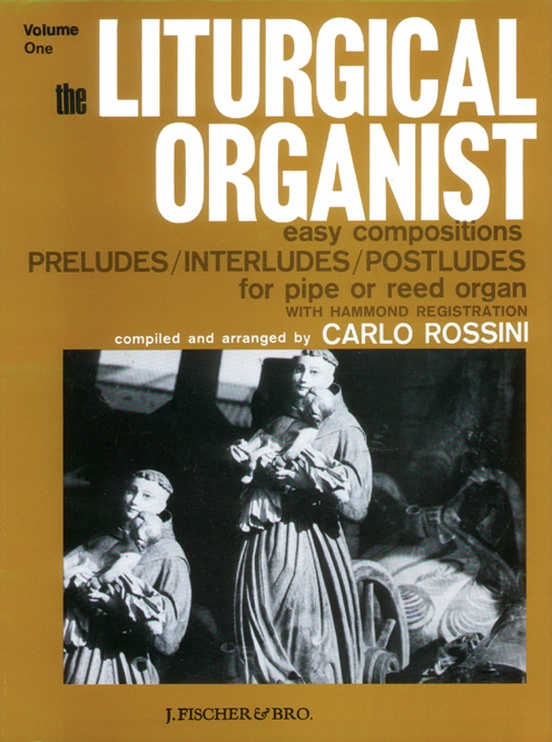 The Liturgical Organist, Volume 1