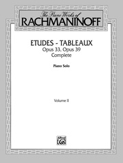 The Piano Works of Rachmaninoff, Volume II: Etudes-tableaux, Opus 33 and Opus 39