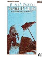 Willard A. Palmer's Favorite Solos, Book 2