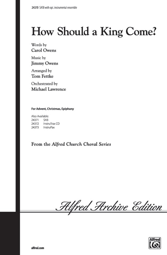 How Should A King Come Satb Choral Octavo Jimmy Owens