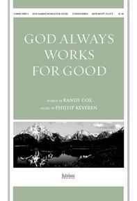 God Always Works for Good