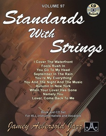 Jamey Aebersold Jazz, Volume 97: Standards with Strings