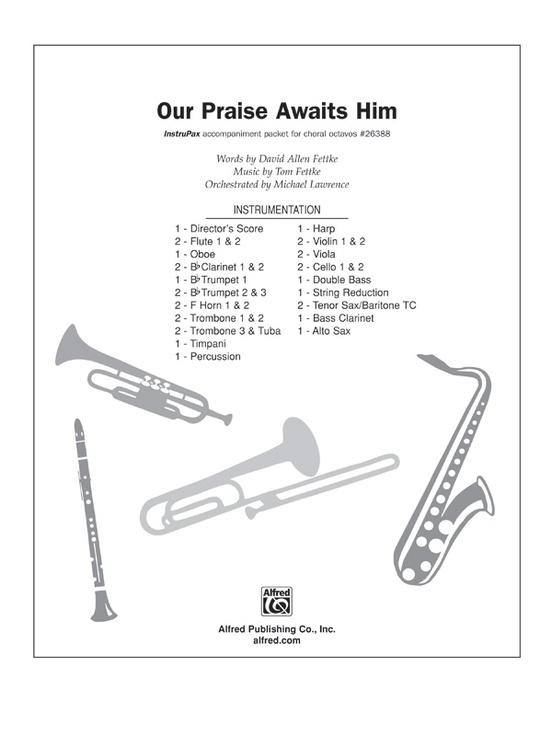 Our Praise Awaits Him