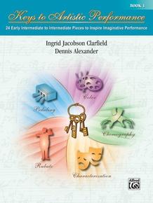 Keys to Artistic Performance, Book 1