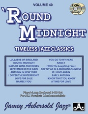 Jamey Aebersold Jazz, Volume 40: 'Round Midnight