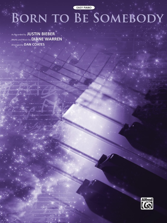 Born to Be Somebody (from Never Say Never)
