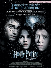 A Window to the Past & Double Trouble (from <I>Harry Potter and the Prisoner of Azkaban</I>)