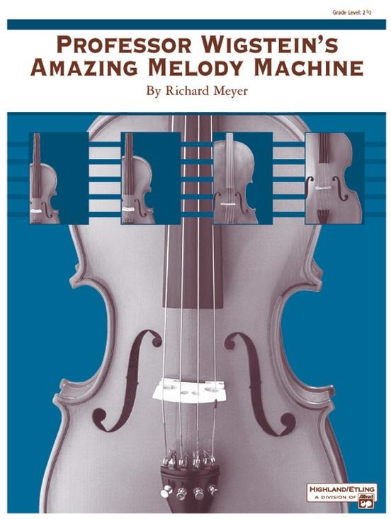 Professor Wigstein's Amazing Melody Machine