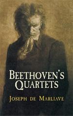 Beethoven's Quartets