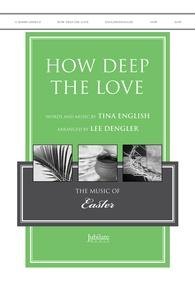 How Deep the Love