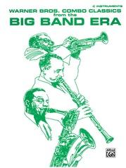 Warner Bros. Combo Classics from the Big Band Era