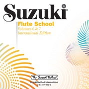 Suzuki Flute School CD, Volume 6 & 7 (Revised)