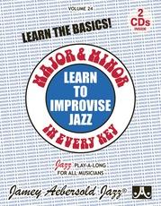 Jamey Aebersold Jazz, Volume 24: Learn to Improvise Jazz---Major & Minor in Every Key