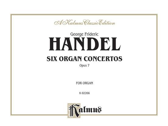 Six Organ Concerti, Opus 7