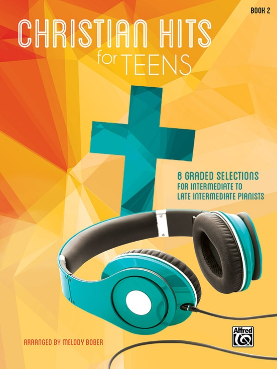 Christian Hits for Teens, Book 2