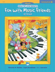 Music for Little Mozarts: Coloring Book 3 -- Fun with Music Friends at School
