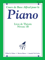 Alfred's Basic Piano Library: French Edition Theory Book 1B