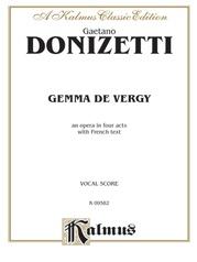 Gemma de Vergy, An Opera in Four Acts