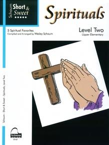 Short & Sweet Spirituals, Level 2