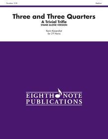 Three and Three Quarters (stand alone version)