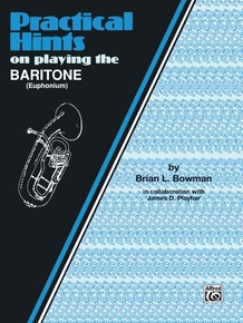 Practical Hints on Playing the Baritone