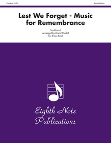 Lest We Forget: Music for Remembrance