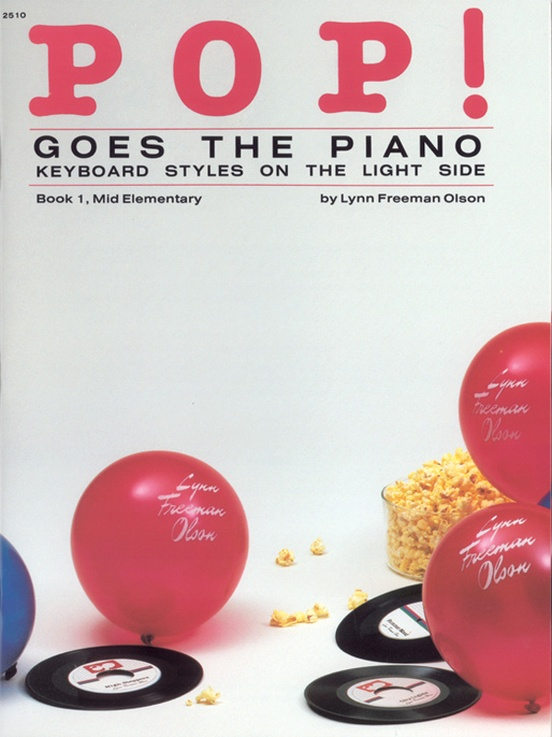 Pop! Goes the Piano, Book 1