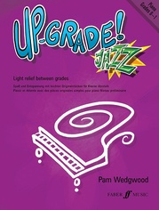 Up-Grade! Jazz Piano, Grades 0-1