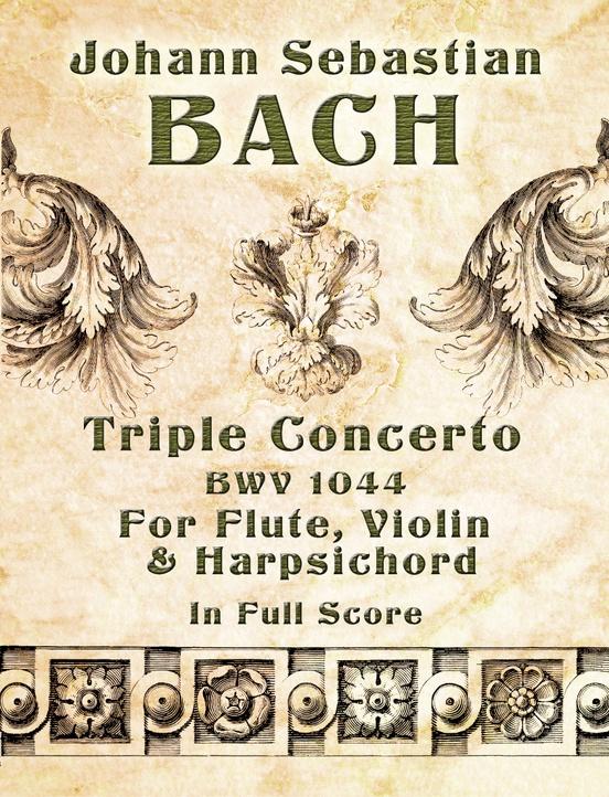 Triple Concerto BWV 1044 for Flute, Violin & Harpsichord