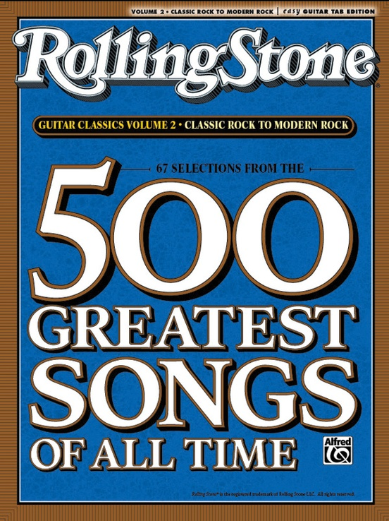 selections from rolling stone magazine 39 s 500 greatest songs of all time classic rock to modern. Black Bedroom Furniture Sets. Home Design Ideas