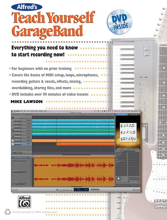 Alfred's Teach Yourself GarageBand