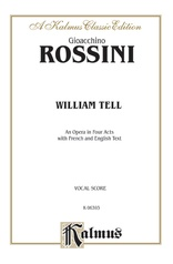William Tell, An Opera in Four Acts