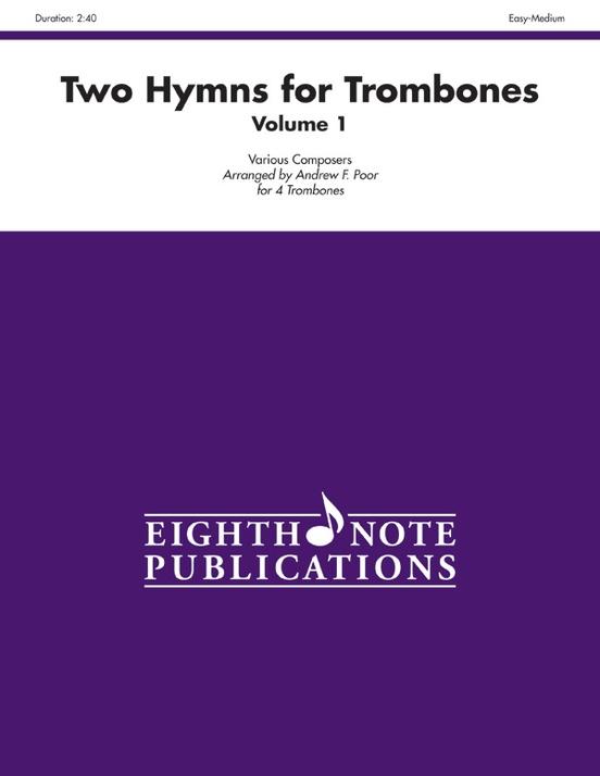 Two Hymns for Trombones, Volume 1