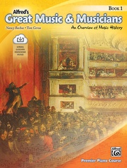 Alfred's Great Music & Musicians, Book 1
