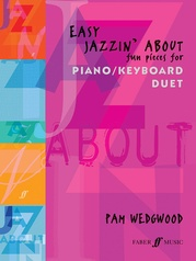Easy Jazzin' About: Fun Pieces for Piano/Keyboard Duet