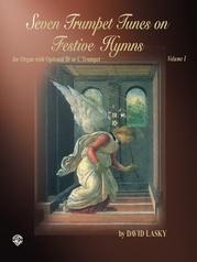 Seven Trumpet Tunes on Festive Hymns, Volume I