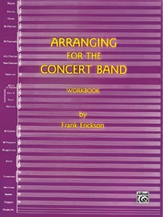 Arranging for the Concert Band
