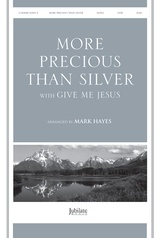 More Precious Than Silver with Give Me Jesus